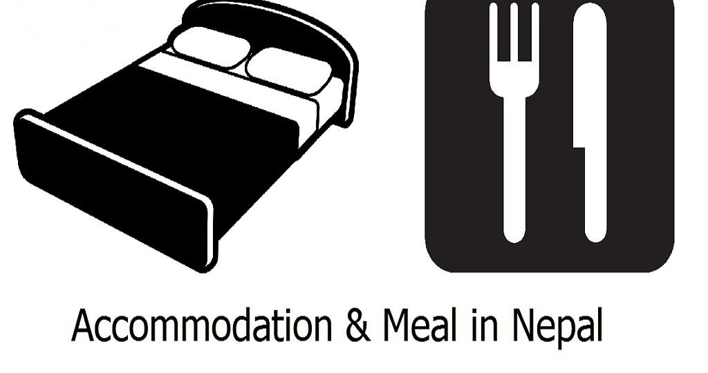 Accommodation & Meal in Nepal | Best Hotel and Food For Trekking in Nepal